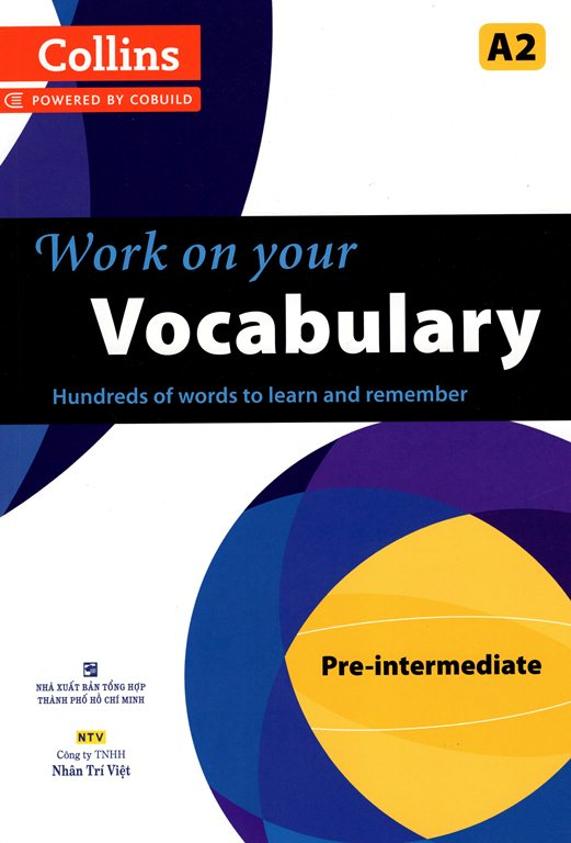Collins Work On Your Vocabulary - Pre - intermediate A2