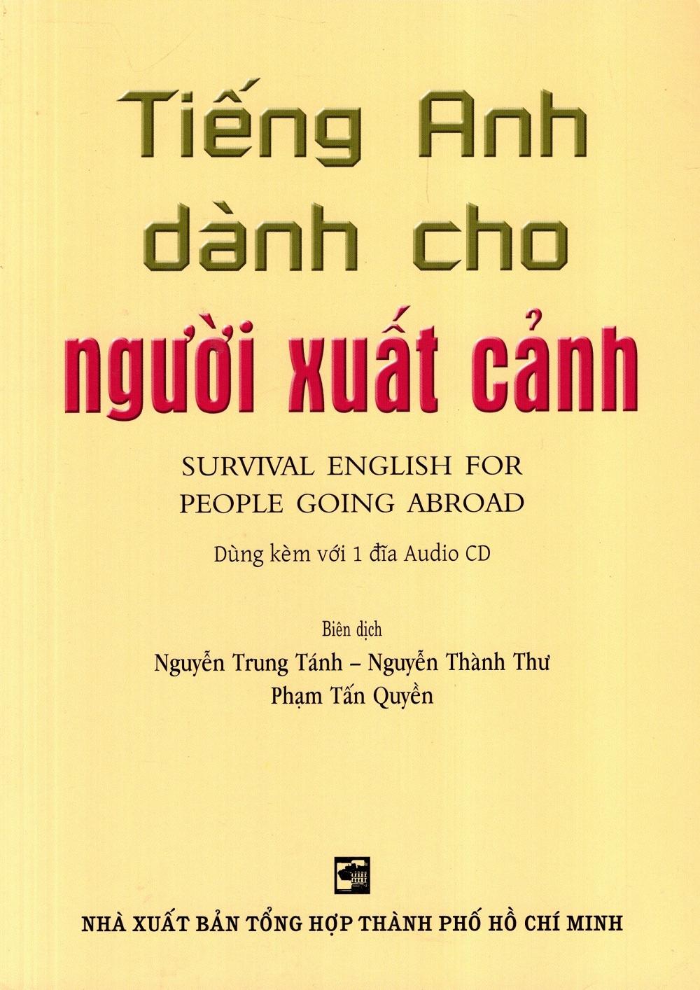 Tiếng Anh Dành Cho Người Xuất Cảnh - Kèm CD