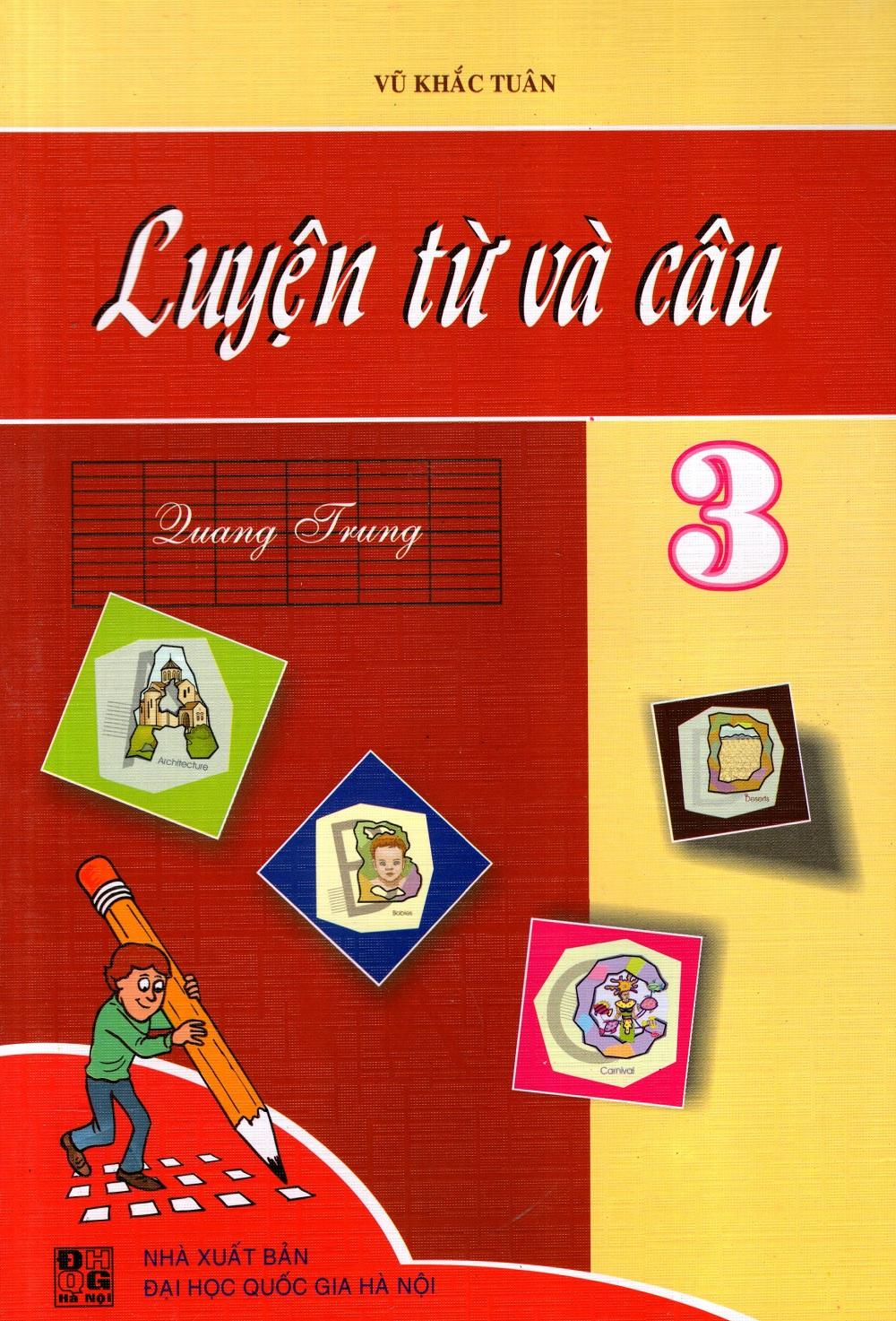 Luyện Từ Và Câu Lớp 3 (2013) - 8936036302684,62_219661,30000,tiki.vn,Luyen-Tu-Va-Cau-Lop-3-2013-62_219661,Luyện Từ Và Câu Lớp 3 (2013)