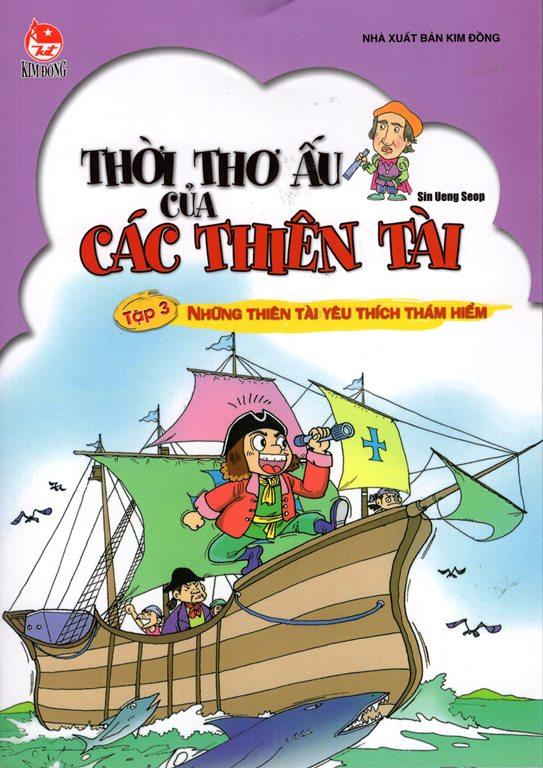 Thời Thơ Ấu Của Các Thiên Tài: Tập 3 - Những Thiên Tài Yêu Thích Thám  Hiểm - 8935036682420,62_162035,45000,tiki.vn,Thoi-Tho-Au-Cua-Cac-Thien-Tai-Tap-3-Nhung-Thien-Tai-Yeu-Thich-Tham-Hiem-62_162035,Thời Thơ Ấu Của Các Thiên Tài: Tập 3 - Những Thiên Tài Yêu Thích Thám  Hiểm
