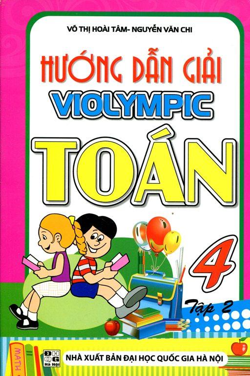 Hướng Dẫn Giải Toán Violympic Lớp 4 (Tập 2) - 8935092530550,62_135501,39000,tiki.vn,Huong-Dan-Giai-Toan-Violympic-Lop-4-Tap-2-62_135501,Hướng Dẫn Giải Toán Violympic Lớp 4 (Tập 2)