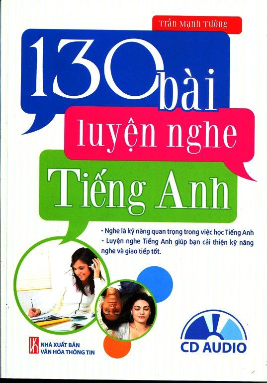 130 Bài Luyện Nghe Tiếng Anh (Kèm CD)