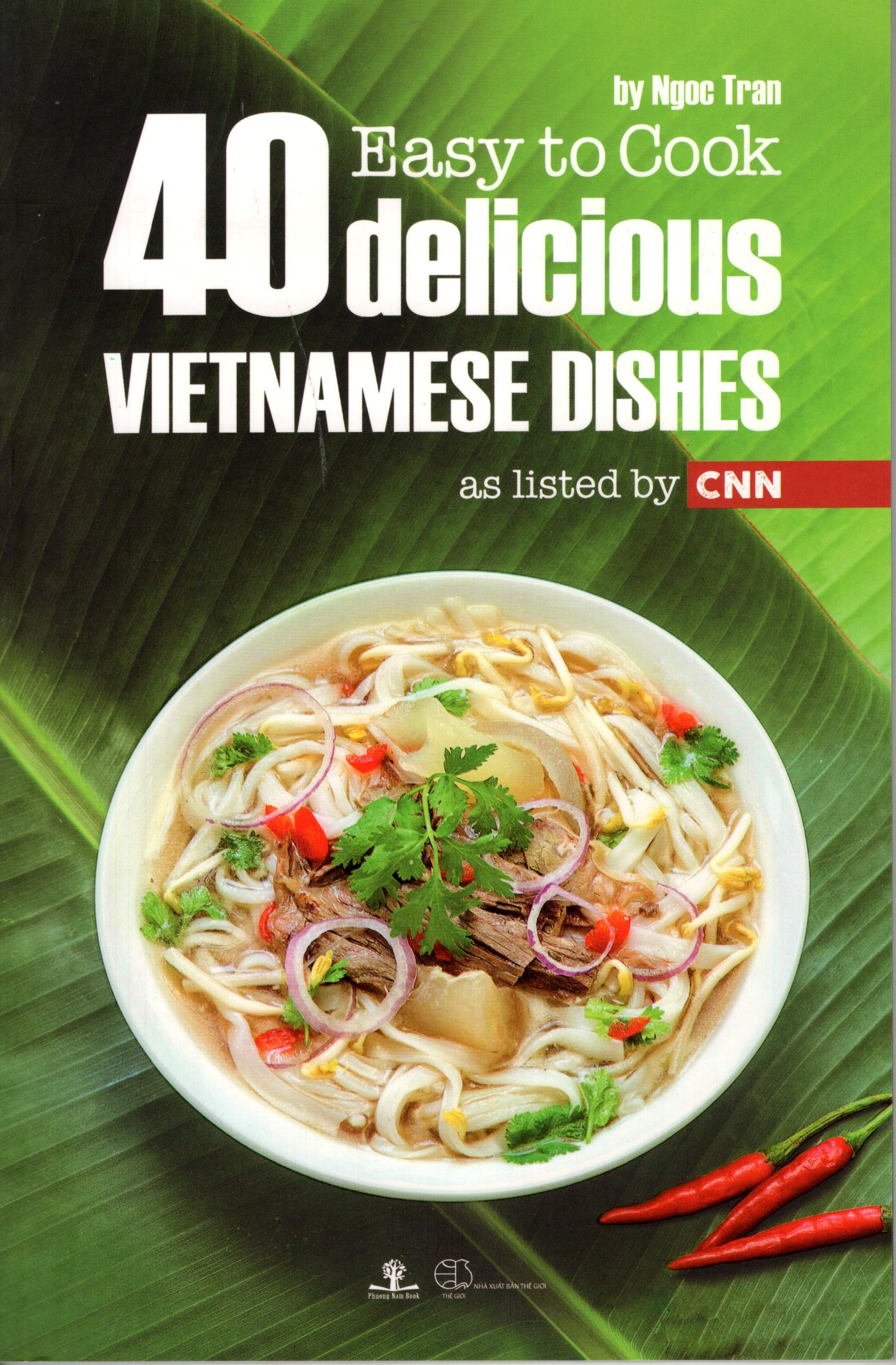 Easy To Cook – 40 Delicious Vietnamese Dishes