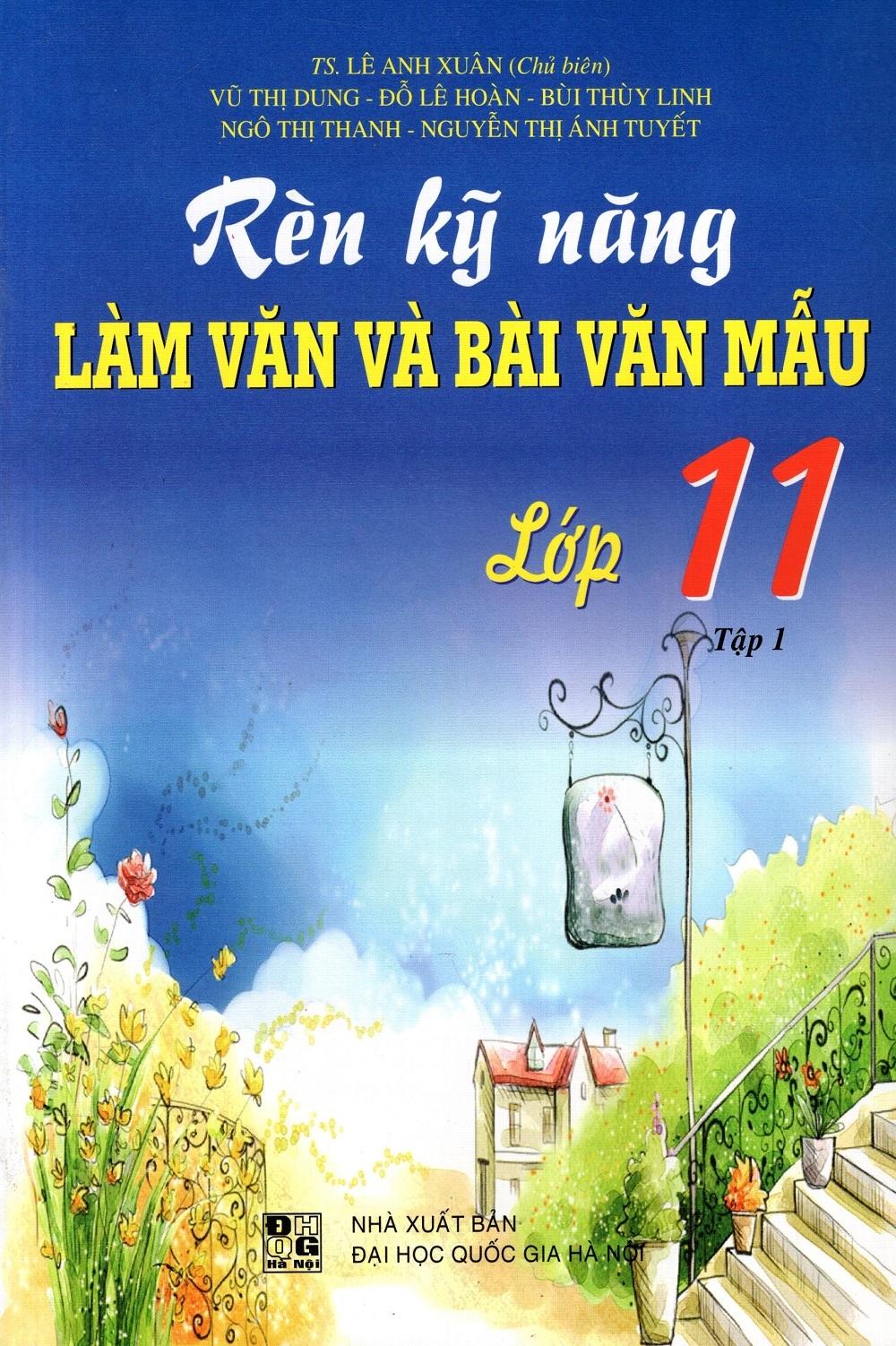 Rèn Kỹ Năng Làm Văn Và Bài Văn Mẫu Lớp 11 (Tập 1) - 8936036305654,62_220220,81500,tiki.vn,Ren-Ky-Nang-Lam-Van-Va-Bai-Van-Mau-Lop-11-Tap-1-62_220220,Rèn Kỹ Năng Làm Văn Và Bài Văn Mẫu Lớp 11 (Tập 1)