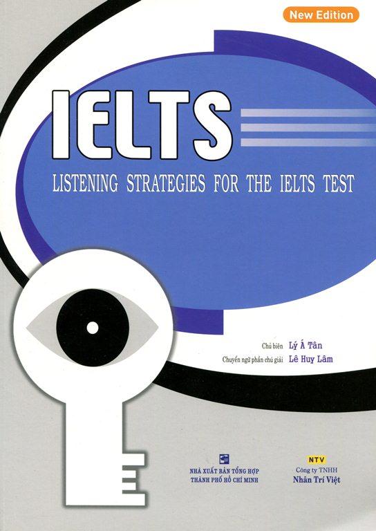 IELTS Listening Strategies For The IELTS Test (Kèm CD)