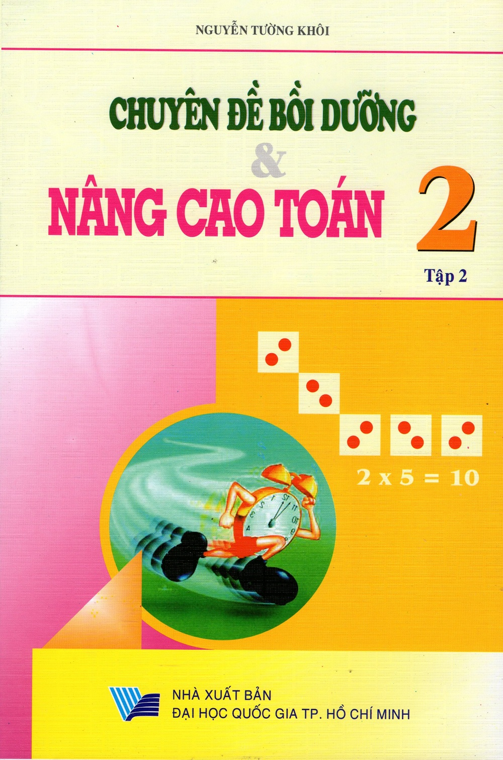 Chuyên Đề Bồi Dưỡng Và Nâng Cao Toán Lớp 2 (Tập 2) - 8936036305814,62_219685,22000,tiki.vn,Chuyen-De-Boi-Duong-Va-Nang-Cao-Toan-Lop-2-Tap-2-62_219685,Chuyên Đề Bồi Dưỡng Và Nâng Cao Toán Lớp 2 (Tập 2)