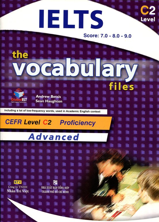 The Vocabulary Files C2 Advanced (Không CD)
