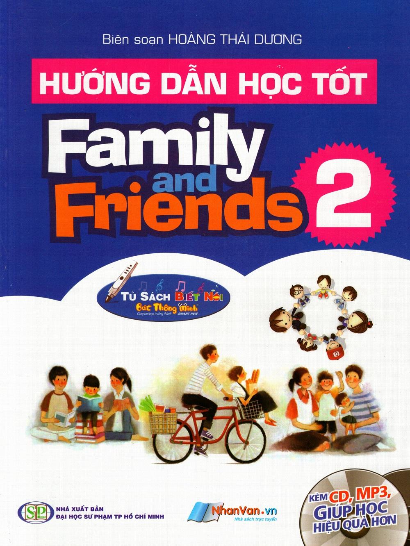 Hướng Dẫn Học Tốt: Family And Friend (Tập 2) (Kèm CD) - 2392858646072,62_586633,136000,tiki.vn,Huong-Dan-Hoc-Tot-Family-And-Friend-Tap-2-Kem-CD-62_586633,Hướng Dẫn Học Tốt: Family And Friend (Tập 2) (Kèm CD)