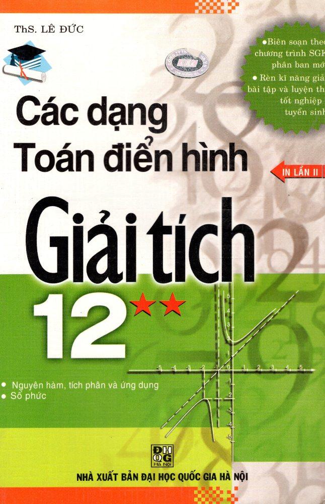 Các Dạng Toán Điển Hình Giải Tích Lớp 12 (Tập 2)