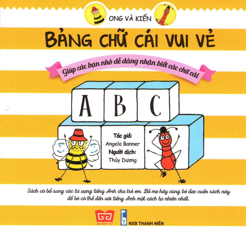 Ong Và Kiến – Bảng Chữ Cái Vui Vẻ