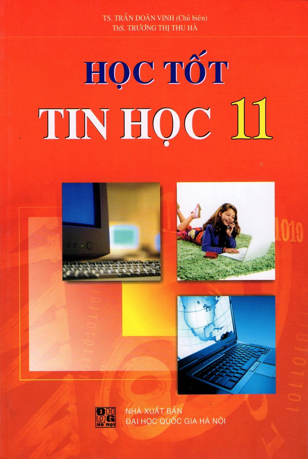Học Tốt Tin Học Lớp 11 - 8936036303926,62_220920,30000,tiki.vn,Hoc-Tot-Tin-Hoc-Lop-11-62_220920,Học Tốt Tin Học Lớp 11