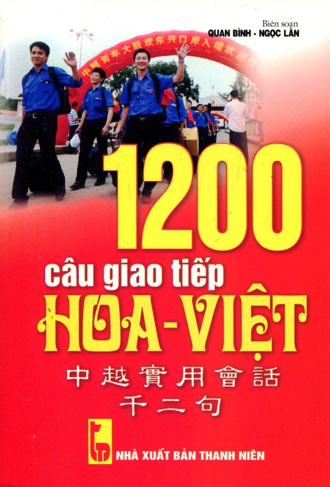 1200 Câu Giao Tiếp Hoa - Việt (Kèm CD)