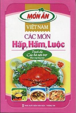 Việt Nam Các Món Hấp, Hầm, Luộc