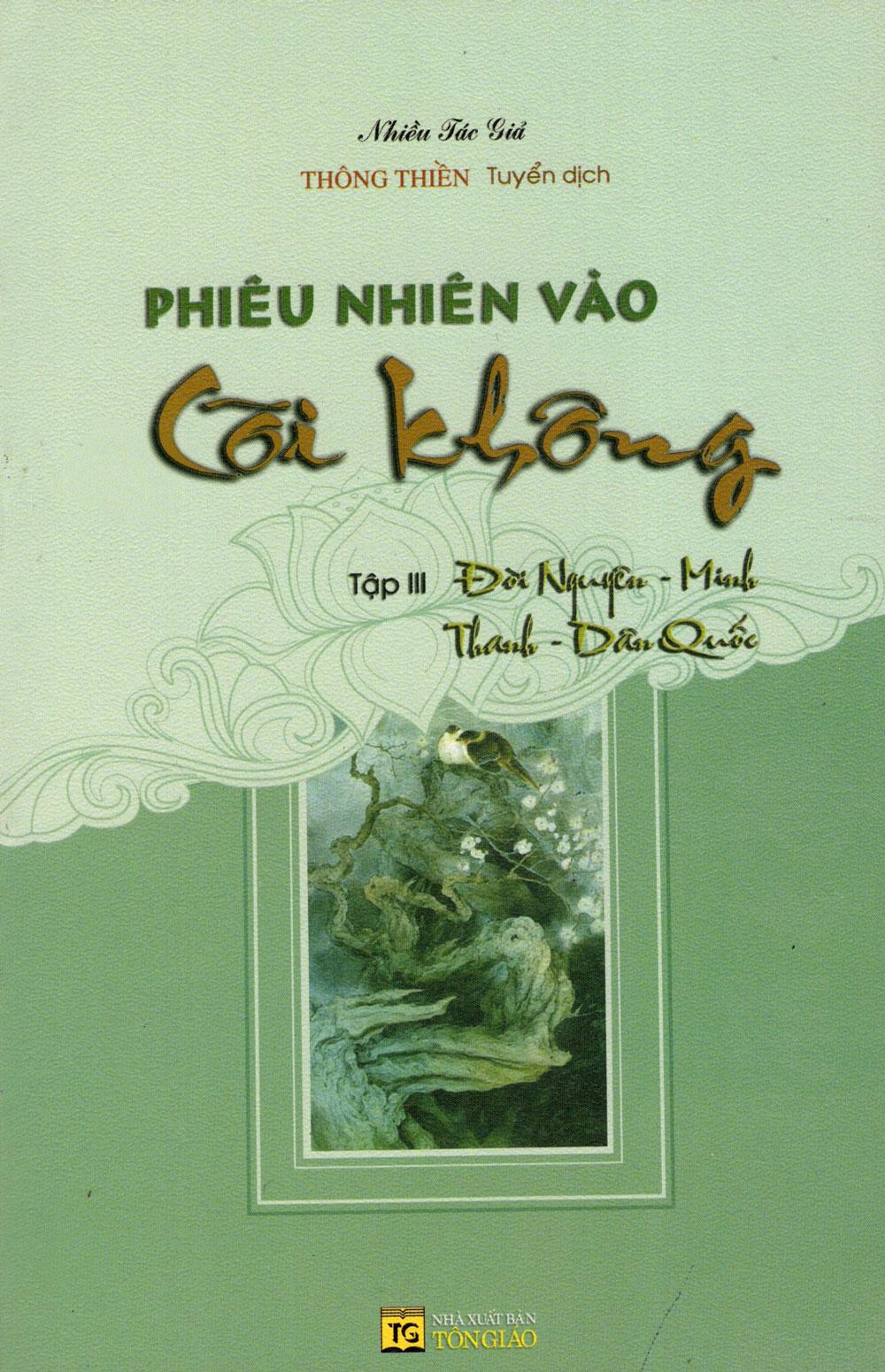 Phiêu Nhiên Vào Cõi Không (Tập III): Đời Nguyên - Minh Thanh - Dân Quốc