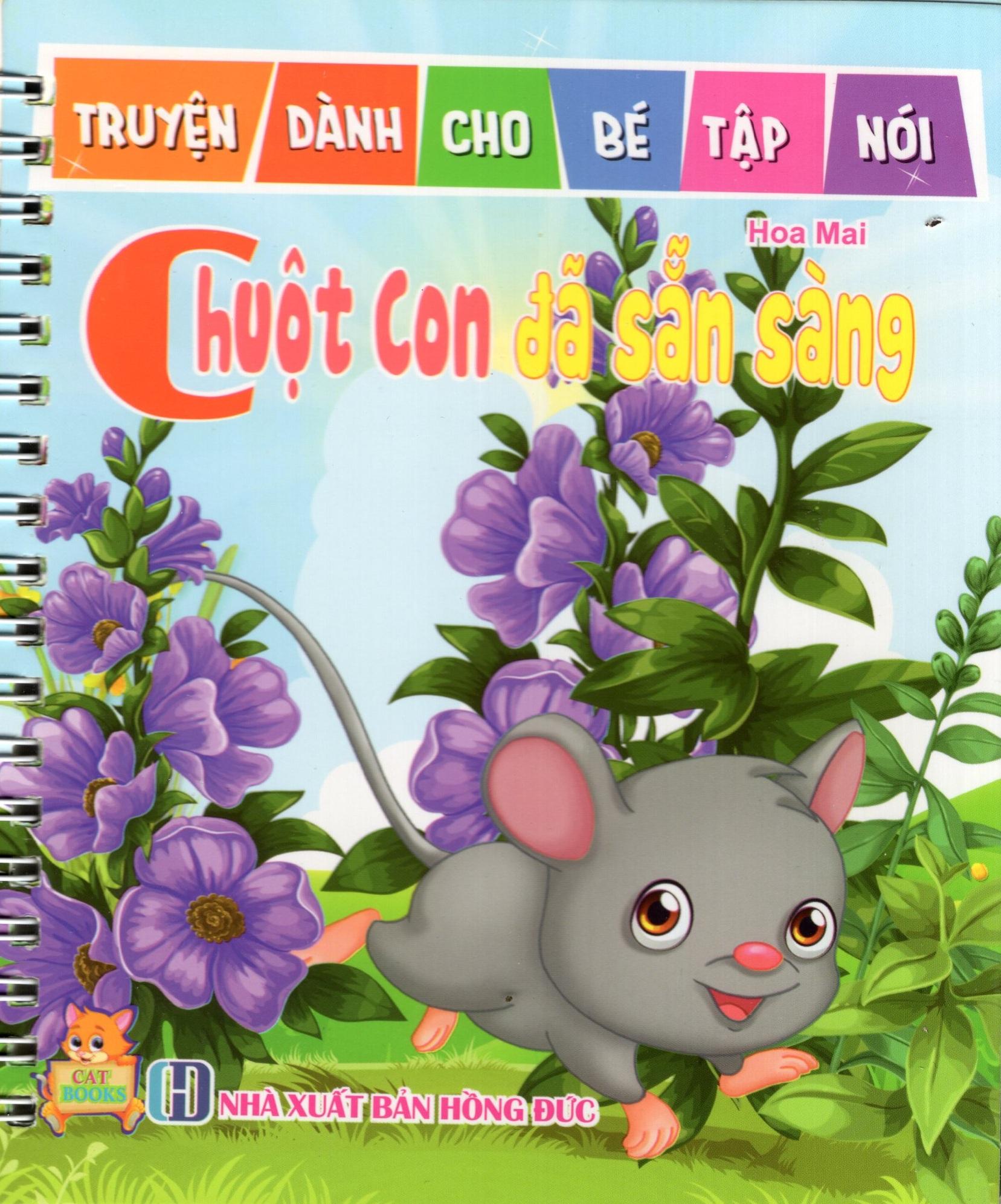 Truyện Dành Cho Bé Tập Nói - Chuột Con Đã Sẵn Sàng