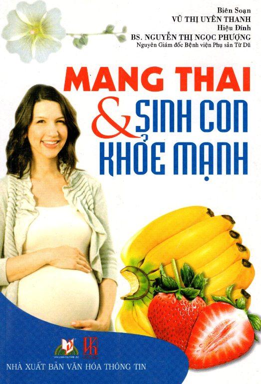 Mang Thai  Sinh Con Khỏe Mạnh