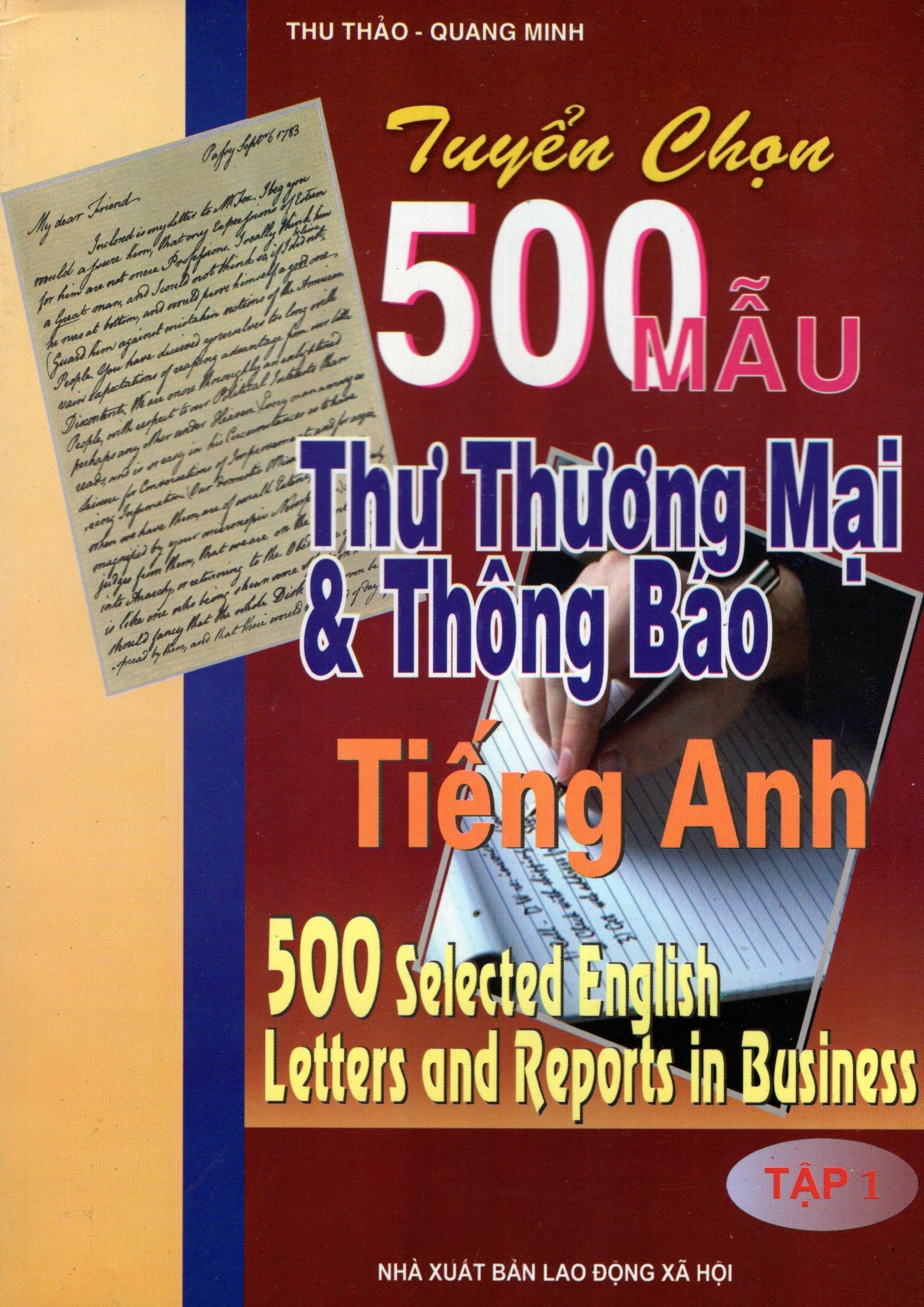 Tuyển Chọn 500 Mẫu Thư Thương Mại  Thông Báo Tiếng Anh (Tập 1)