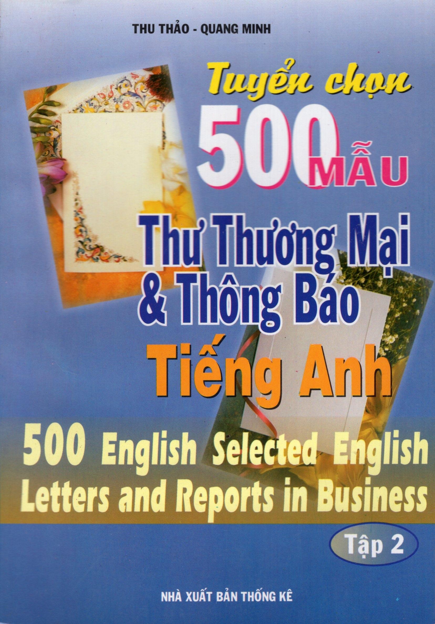 Tuyển Chọn 500 Mẫu Thư Thương Mại  Thông Báo Tiếng Anh (Tập 2)