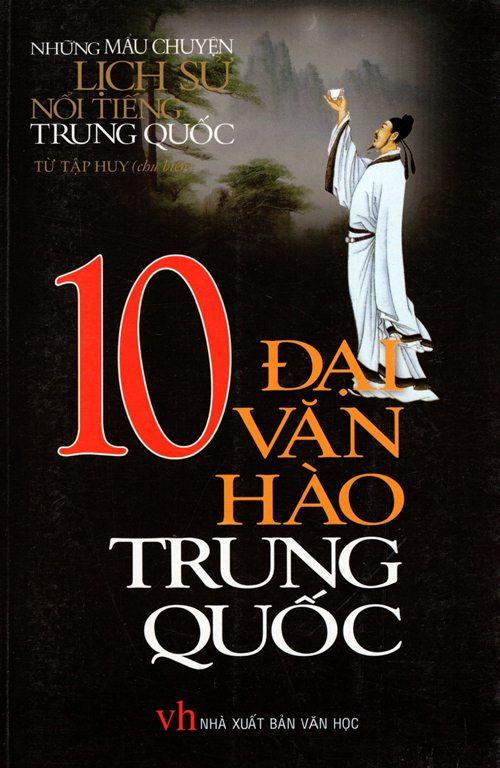 10 Đại Văn Hào Trung Quốc