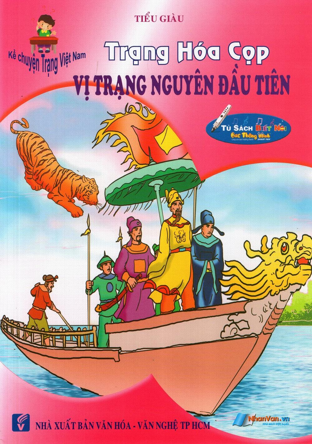 Kể Chuyện Trạng Việt Nam: Trạng Hóa Cọp - Vị Trạng Nguyên Đầu Tiên