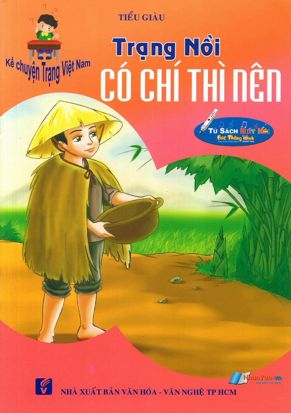 Kể Chuyện Trạng Việt Nam: Trạng Nồi - Có Chí Thì Nên