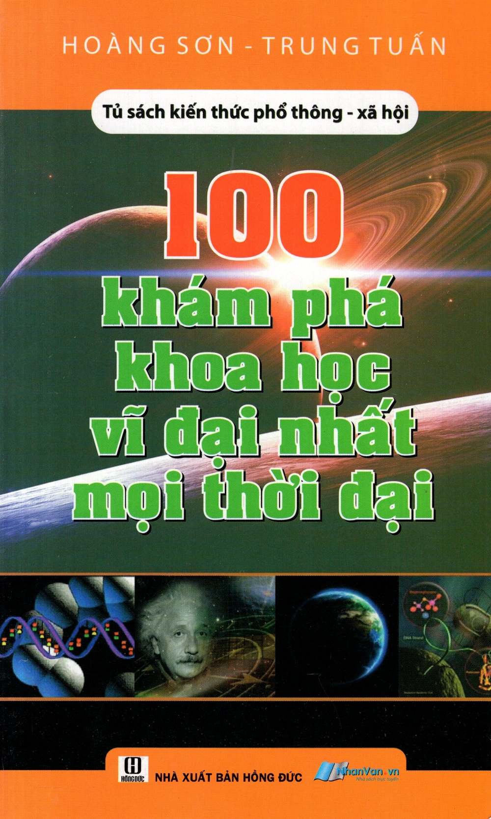 100 Khám Phá Khoa Học Vĩ Đại Nhất Mọi Thời Đại - 8935072871826,62_223750,67000,tiki.vn,100-Kham-Pha-Khoa-Hoc-Vi-Dai-Nhat-Moi-Thoi-Dai-62_223750,100 Khám Phá Khoa Học Vĩ Đại Nhất Mọi Thời Đại