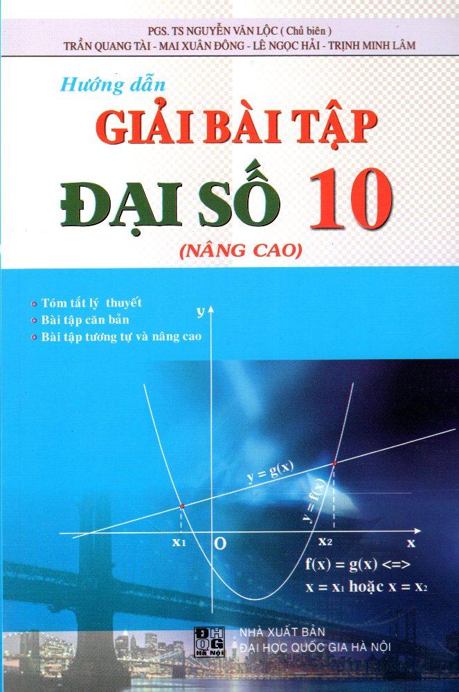 Hướng Dẫn Giải Bài Tập  Đại Số Lớp 10 (Nâng Cao)