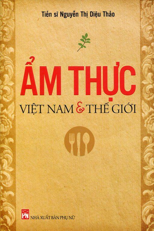 Ẩm Thực Việt Nam Và Thế Giới