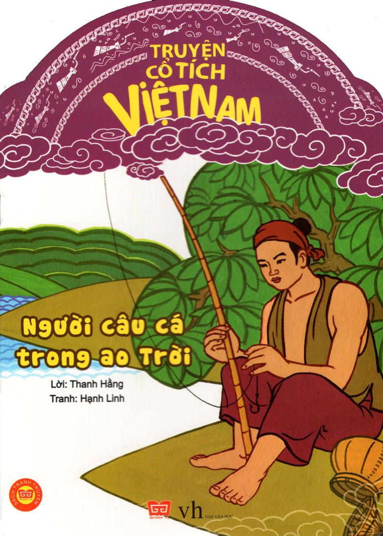 Truyện Cổ Tích Việt Nam - Người Câu Cá Trong Ao Trời