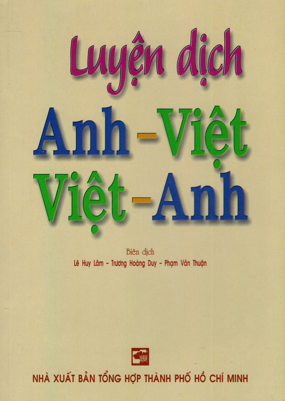 Luyện Dịch Anh - Việt Việt - Anh