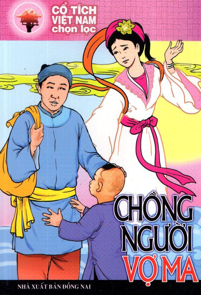 Cổ Tích Việt Nam Chọn Lọc - Chồng Người Vợ Ma