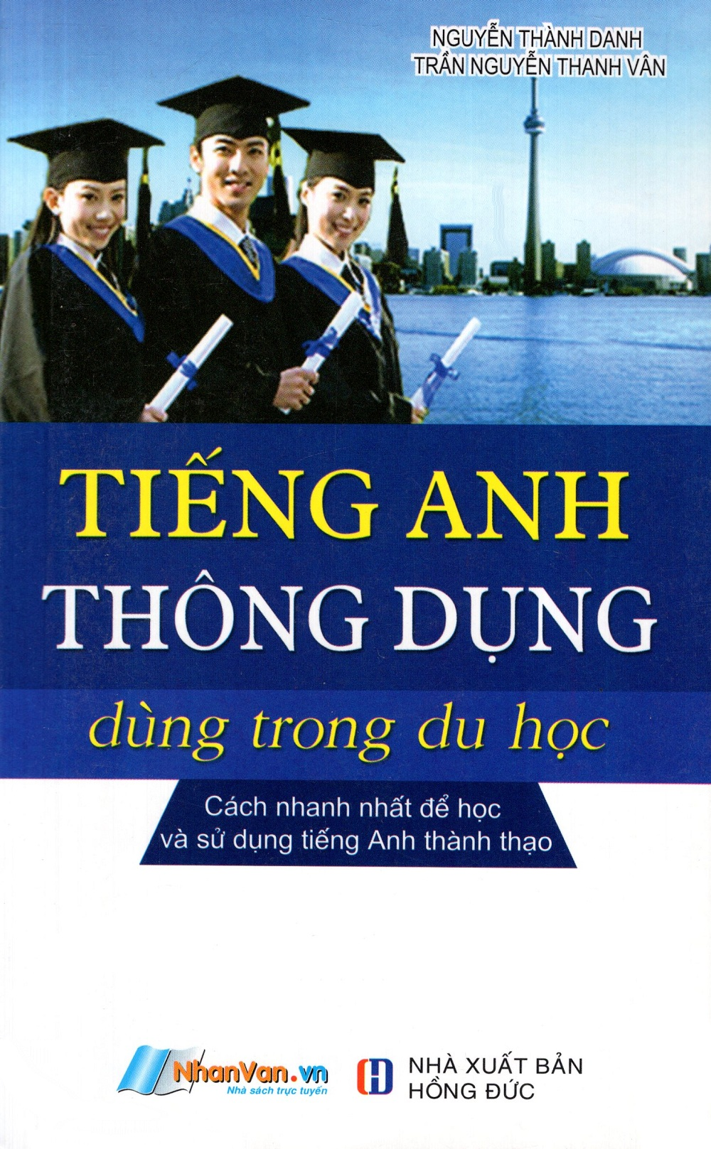 Tiếng Anh Thông Dụng Dùng Trong Du Học (Kèm CD)