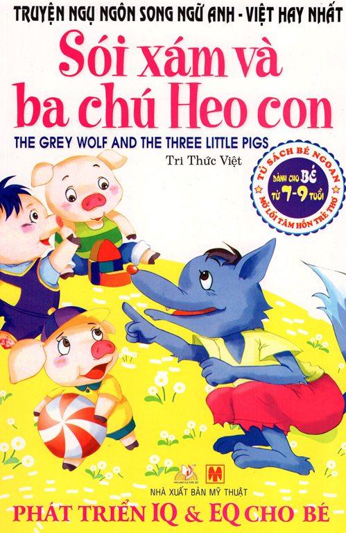 Truyện Ngụ Ngôn Song Ngữ Anh - Việt Hay Nhất - Sói Xám Và Ba Chú Heo Con - 2525697793793,62_619428,13000,tiki.vn,Truyen-Ngu-Ngon-Song-Ngu-Anh-Viet-Hay-Nhat-Soi-Xam-Va-Ba-Chu-Heo-Con-62_619428,Truyện Ngụ Ngôn Song Ngữ Anh - Việt Hay Nhất - Sói Xám Và Ba Chú Heo Con