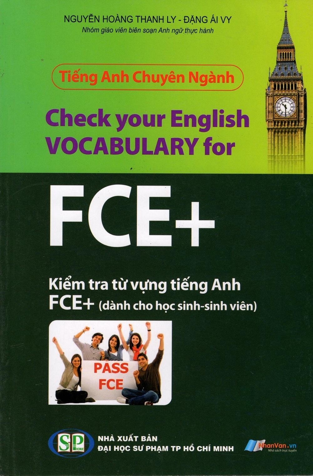 Tiếng Anh Chuyên Ngành - Kiểm Tra Từ Vựng Tiếng Anh FCE+