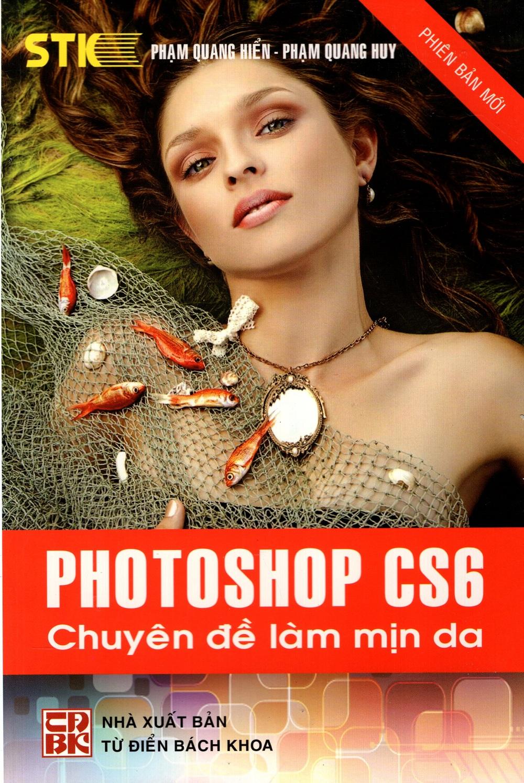 Photoshop CS6 - Chuyên Đề Làm Mịn Da