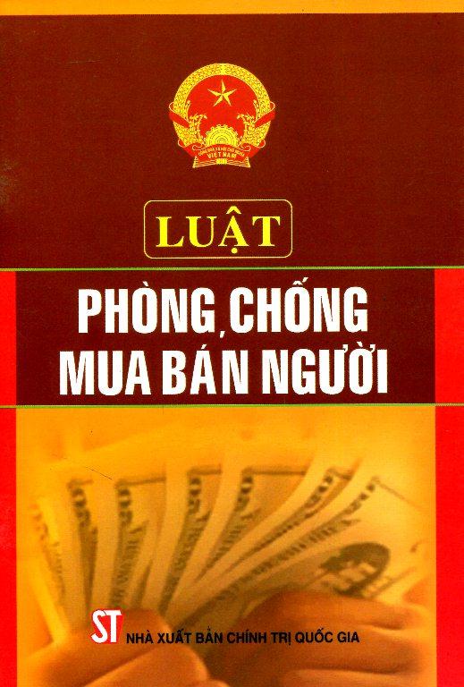 Luật Phòng, Chống Mua Bán Người - 8935211110625,62_97606,8000,tiki.vn,Luat-Phong-Chong-Mua-Ban-Nguoi-62_97606,Luật Phòng, Chống Mua Bán Người