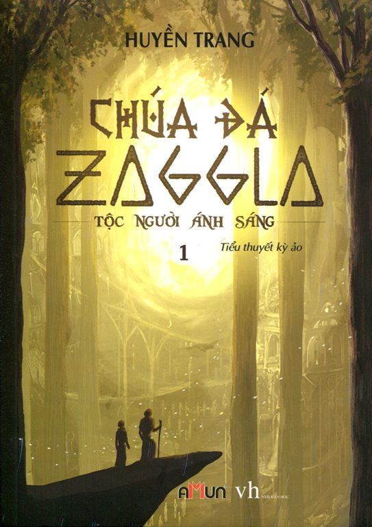 Chúa Đá Zaggla (Tập 1) - Tộc Người Ánh Sáng