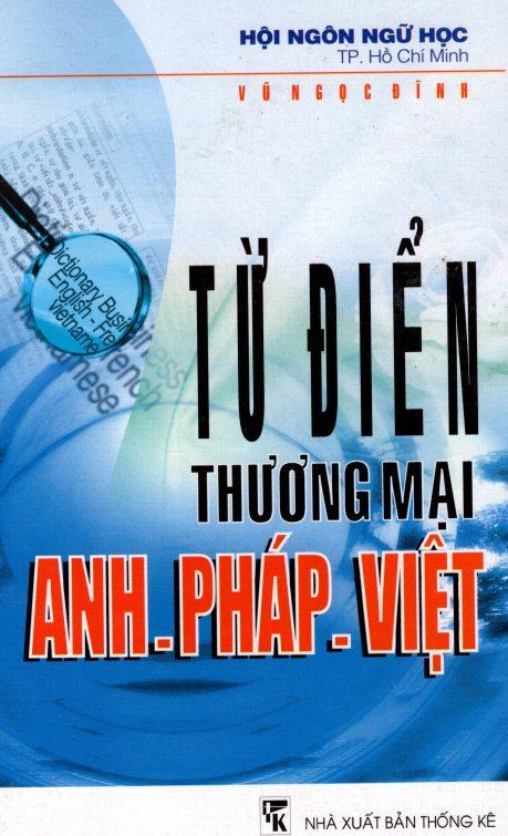 Từ Điển Thương Mại Anh - Pháp - Việt