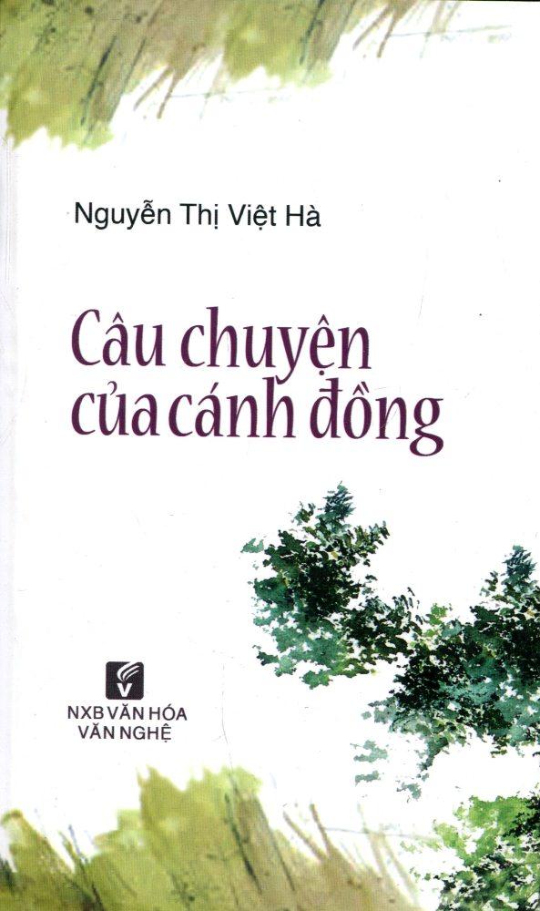 Câu Chuyện Của Cánh Đồng - 9786046825937,62_201250,58000,tiki.vn,Cau-Chuyen-Cua-Canh-Dong-62_201250,Câu Chuyện Của Cánh Đồng