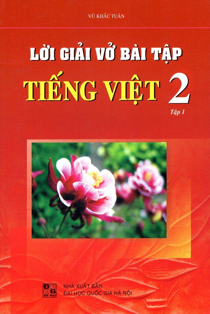 Lời Giải Vở Bài Tập Tiếng Việt Lớp 2 (Tập 1) - 8936036302103,62_219752,17000,tiki.vn,Loi-Giai-Vo-Bai-Tap-Tieng-Viet-Lop-2-Tap-1-62_219752,Lời Giải Vở Bài Tập Tiếng Việt Lớp 2 (Tập 1)