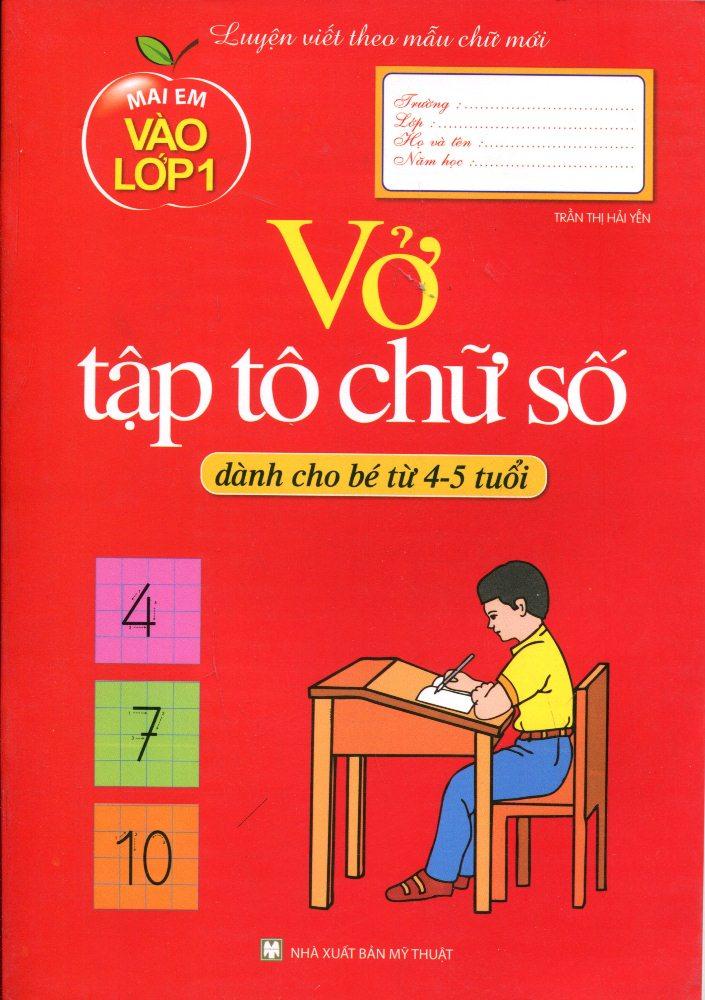 Mai Em Vào Lớp 1 - Vở Tập Tô Chữ Số