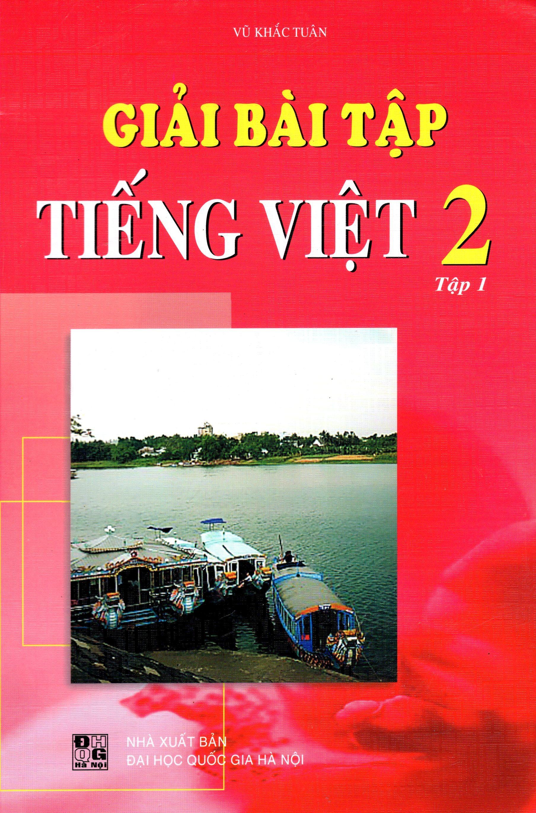 Giải Bài Tập Tiếng Việt Lớp 2 (Tập 1) (2015) - 8936036302745,62_219785,26000,tiki.vn,Giai-Bai-Tap-Tieng-Viet-Lop-2-Tap-1-2015-62_219785,Giải Bài Tập Tiếng Việt Lớp 2 (Tập 1) (2015)