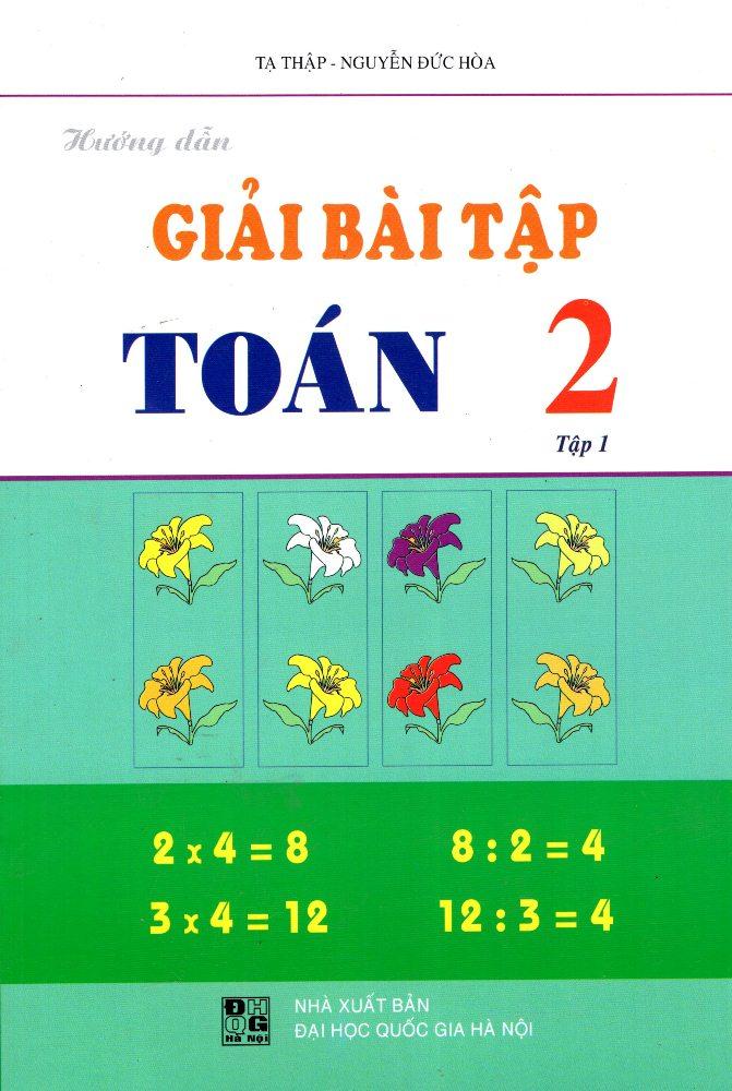 Hướng Dẫn Giải Bài Tập Toán Lớp 2 (Tập 1) - 8936036303100,62_219824,30000,tiki.vn,Huong-Dan-Giai-Bai-Tap-Toan-Lop-2-Tap-1-62_219824,Hướng Dẫn Giải Bài Tập Toán Lớp 2 (Tập 1)