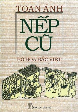 Nếp cũ - Bó Hoa Bắc Việt