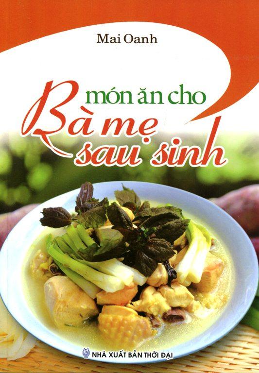 Món Ăn Cho Bà Mẹ Sau Sinh