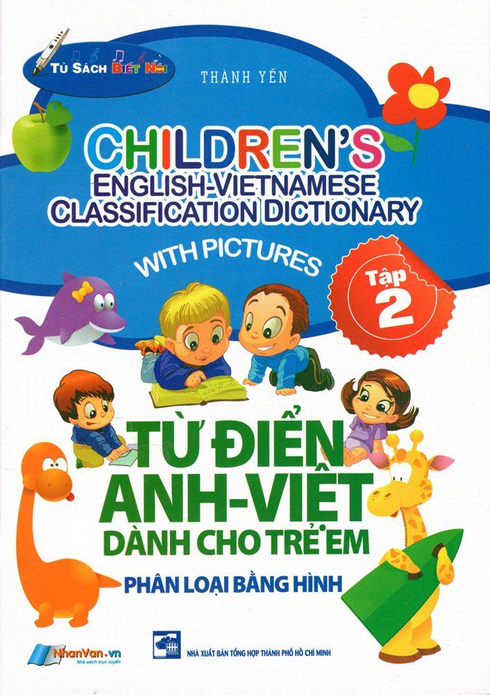 Từ Điển Anh - Việt Dành Cho Trẻ Em (Tập 2)