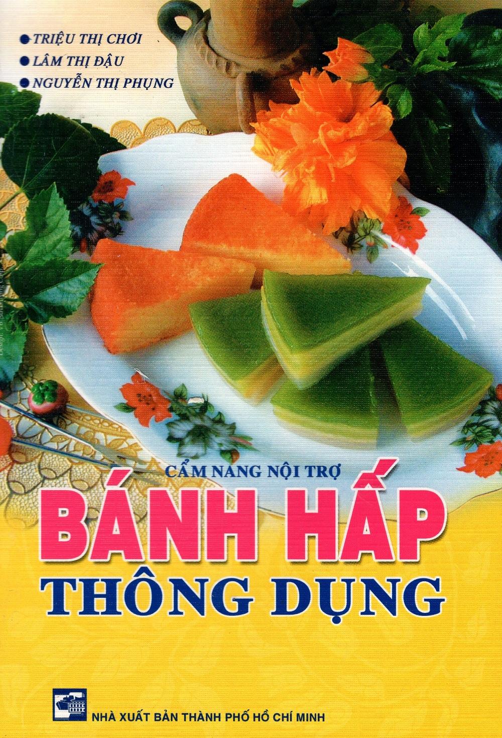 Cẩm Nang Nội Trợ - Bánh Hấp Thông Dụng