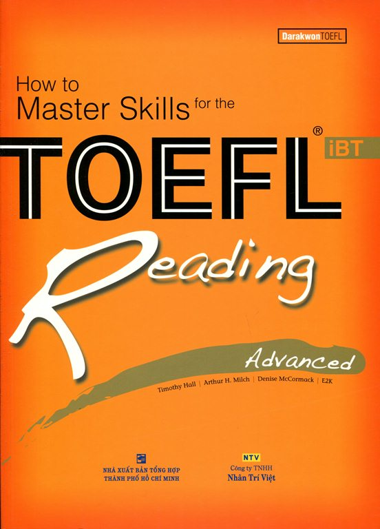 How To Master Skills For The TOEFL iBT Reading Advanced (Không CD)  - Tái Bản