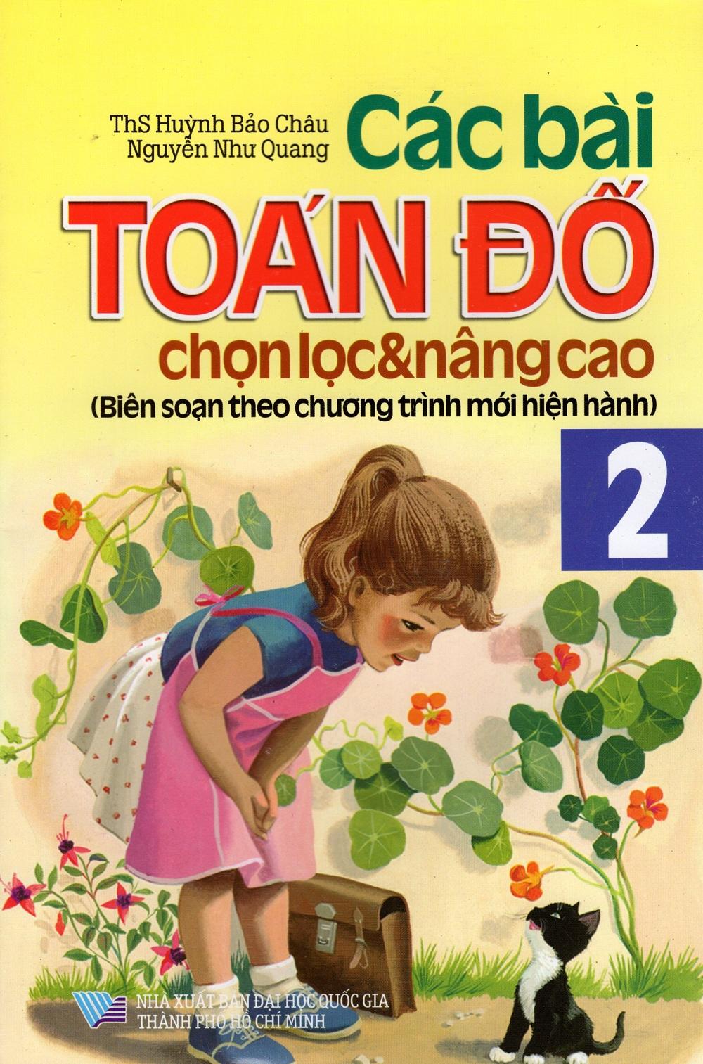 Các Bài Toán Đố Chọn Lọc  Nâng Cao Lớp 2 - 8935083553353,62_227217,19000,tiki.vn,Cac-Bai-Toan-Do-Chon-Loc-Nang-Cao-Lop-2-62_227217,Các Bài Toán Đố Chọn Lọc  Nâng Cao Lớp 2