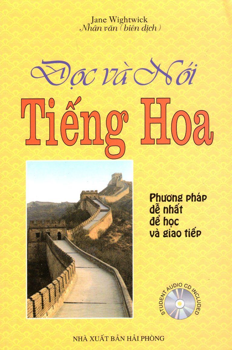 Đọc Và Nói Tiếng Hoa (Không Kèm CD)
